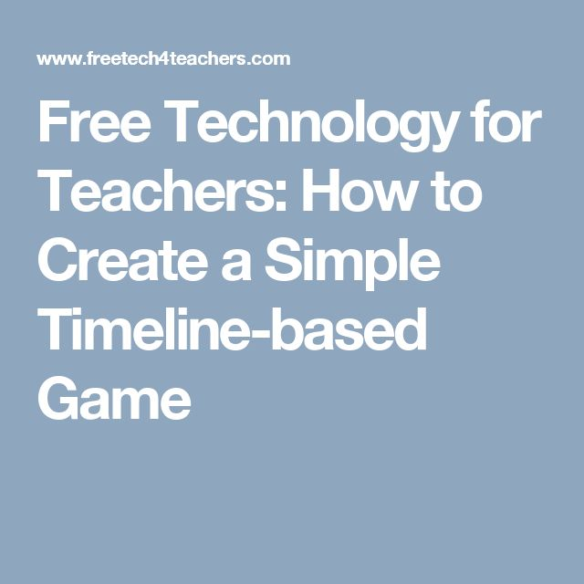 Free Technology for Teachers: How to Create a Simple Timeline-based Game