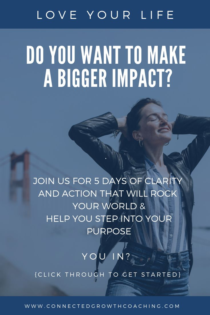 5 Day PURPOSE CHALLENGE! Do you want to make a difference ...