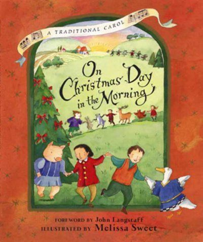 On Christmas Day in the Morning : A Traditional Carol