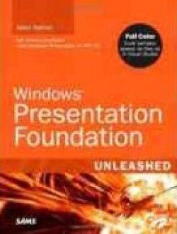 Windows Presentation Foundation Unleashed - Free eBook Online