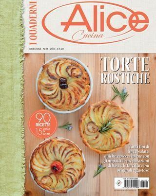 Alice cucina Torte rustiche