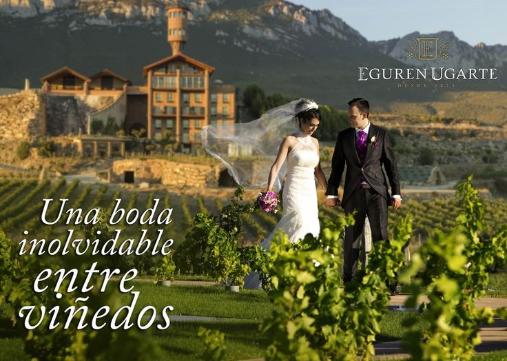 "Dossier de bodas 2015 Bodega Eguren Ugarte ""Una boda inolvidable entre viñedos"""