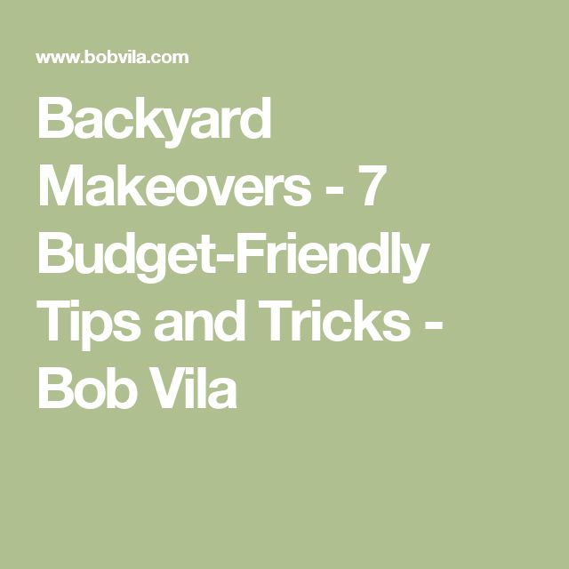 7 Easy Budget Friendly Backyard Makeovers Backyard 400 x 300