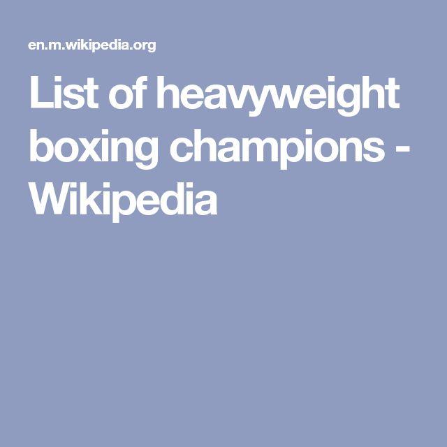 List of heavyweight boxing champions - Wikipedia