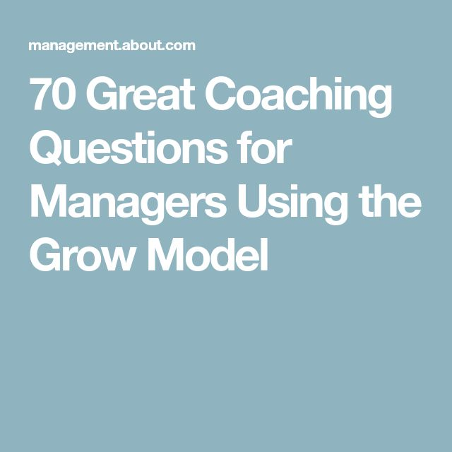 70 Great Coaching Questions for Managers Using the Grow Model