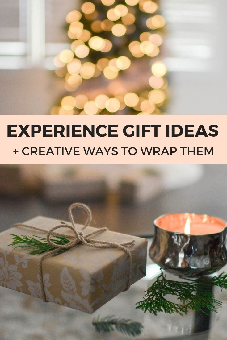 The Best Experience Gift Ideas For Adults Couples And Kids When You Want A Memorable Idea Thats Not Physical Object Plus Creative Ways To Wrap