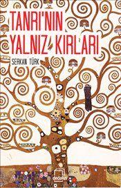 Serkan Türk - Tanrı'nın Yalnız Kırları   #serkanturk #tanrininyalnizkirlari #kitapsatis #sales #books #pandorakitabevi #pandora #incelemeyazisi #inceleme #tanitimyazisi #tanitim #dedalus #dedaluskitap #kitap #book #novel #roman #story #oyku #poem #siir #poetry #poet #author #writer #yazar #hikaye