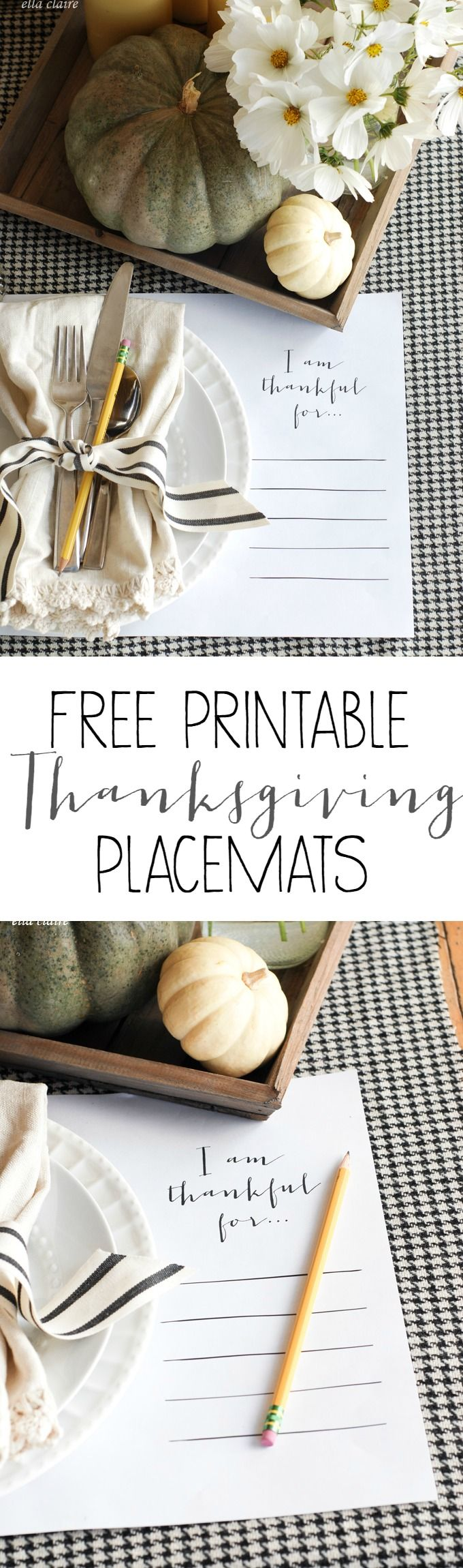 Free Printable 11x17 Thanksgiving Placemats   I am thankful for...