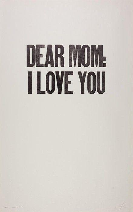 Dear Mom:I Love You