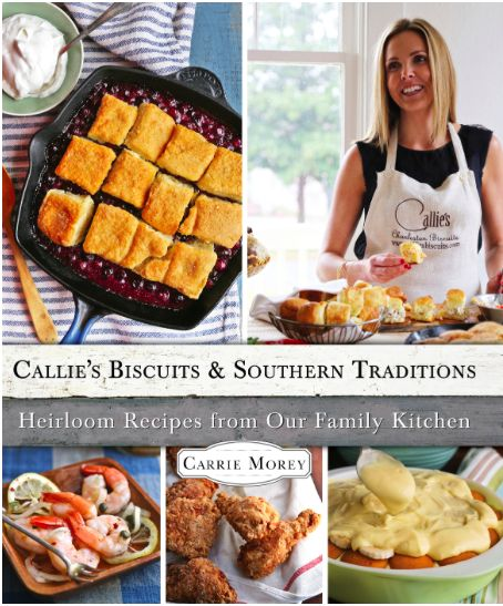 Callie's Biscuits and Southern Traditions Cookbook Review