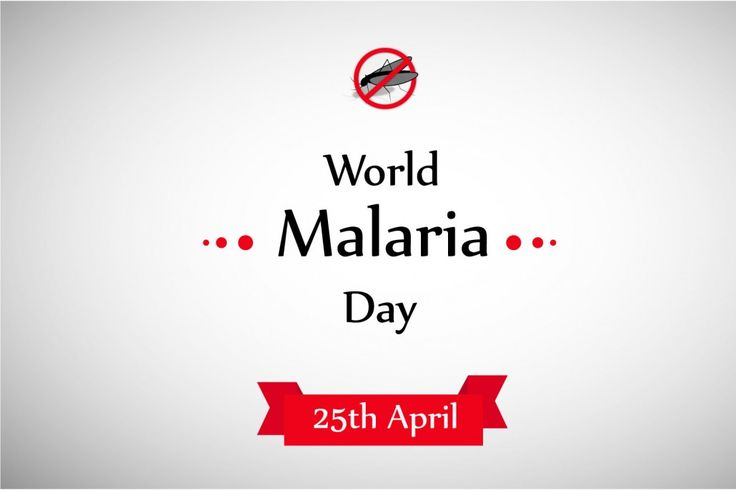 World Malaria Day 2016, a Push to Eliminate Malaria for Good