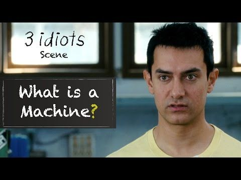 What is a machine? - Funny scene   3 Idiots   Aamir Khan   R Madhavan   Sharman Joshi - (Moreinfo on: https://1-W-W.COM/quotes/what-is-a-machine-funny-scene-3-idiots-aamir-khan-r-madhavan-sharman-joshi/)