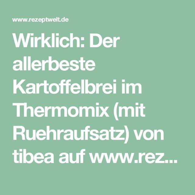 Wirklich: Der allerbeste Kartoffelbrei im Thermomix (mit Ruehraufsatz) von tibea auf www.rezeptwelt.de, der Thermomix ® Community