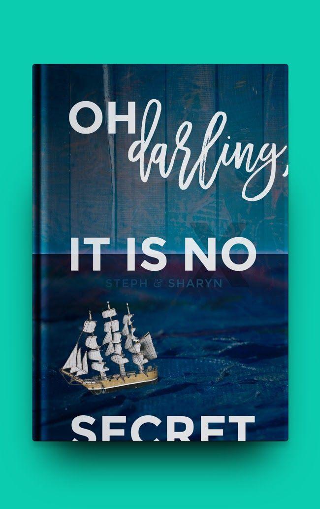 oh darling, it is no secret - a FREE Steph & Sharyn short poem #free #poem #book #design