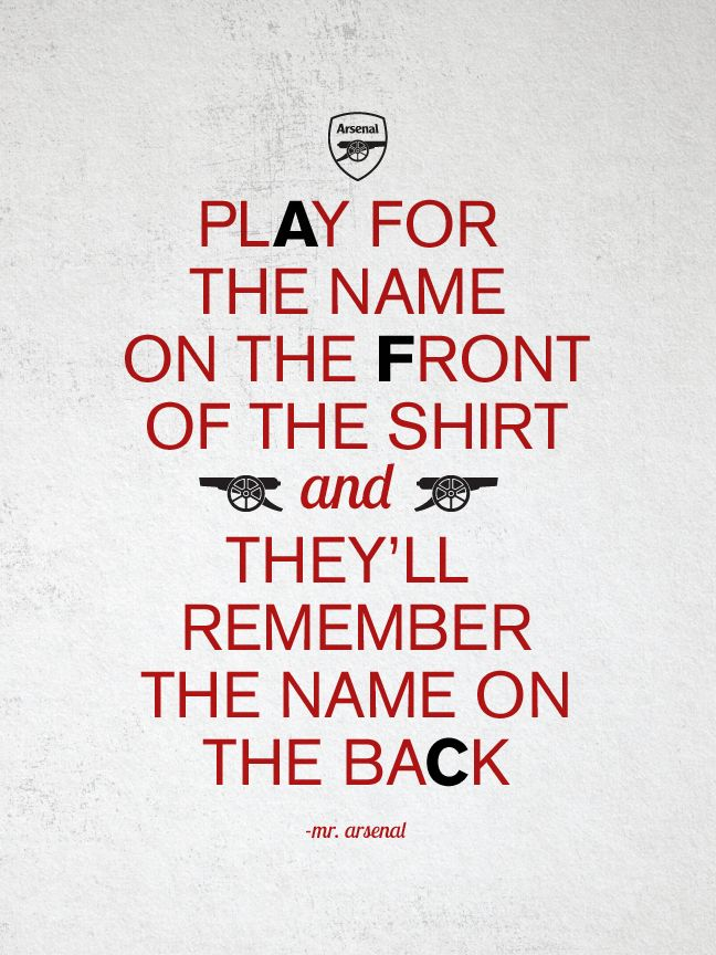 ARSENAL FC - thecannonisheavy.com --- Love this quote!