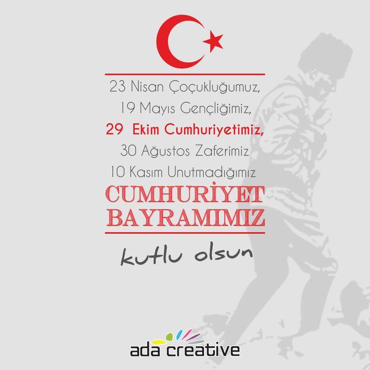 """""""Cumhuriyeti biz kurduk, onu yükseltecek ve yaşatacak olanlar sizlersiniz"""" #adacreative #adareklamevi #29ekim #cumhuriyetbayrami"""