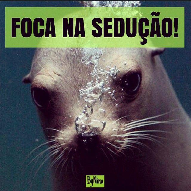 "@instabynina's photo: ""Seduza!!! #frases #sedução #dicas #humor #bynina #instabynina"""