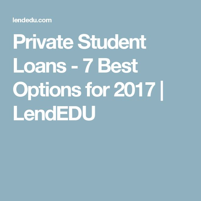 Private Student Loans - 7 Best Options for 2017 | LendEDU