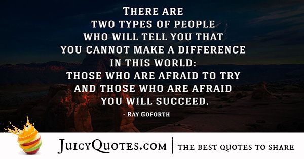 Quote About Success - Ray Goforth