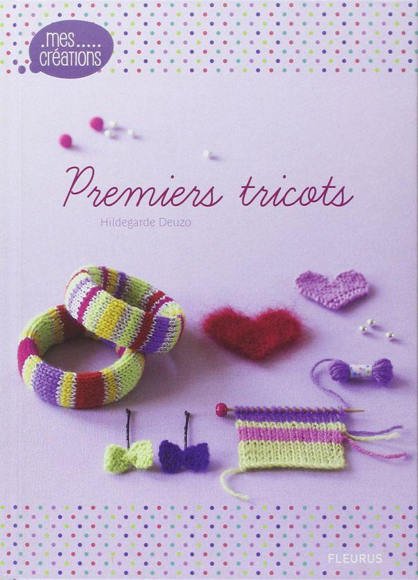 Premiers tricots, 1 livre de tricot simple et attrayante pour toutes les débutantes, aussi bien les adultes que les enfants. http://www.magiedelalaine.com/livres-de-tricot/247-premiers-tricots.html