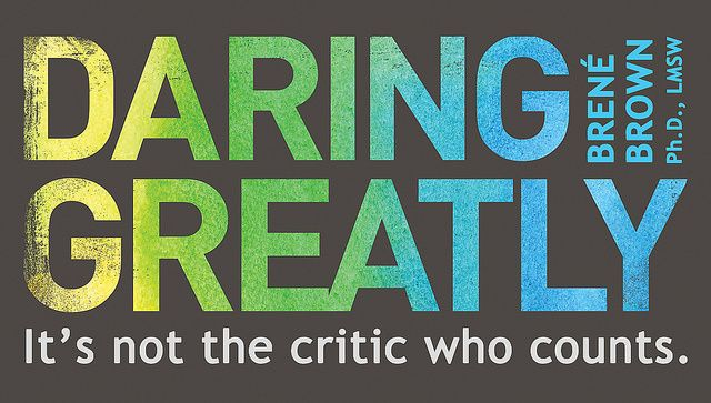 What Does it Mean to Dare Greatly