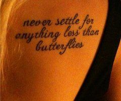 Butterfly quote tattoo