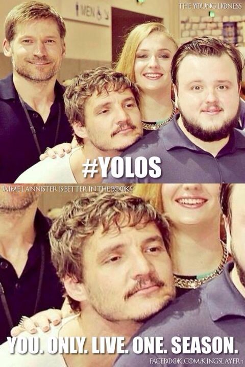 #YOLOS you only live one season #GoT Game of Thrones
