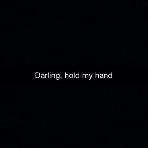 Darling . hold my hand. Jess Glynn.