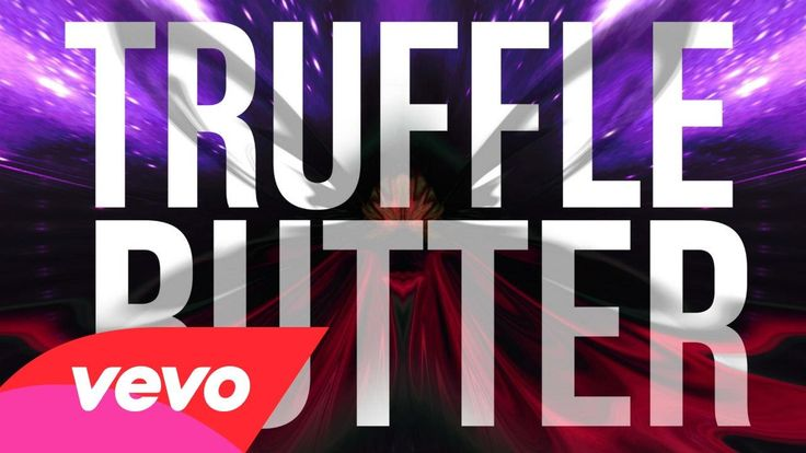 """Nicki Minaj - Truffle Butter (Lyric Video) (Explicit) ft. Drake, Lil Wayne I just just got enlightened by my 17 year old daughter as to what """"truffle butter"""" is and OMG!!!! I had that as a ringback tone trying to be a cool mom!"""