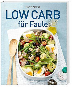 Low Carb für Faule Buch als Weltbild-Ausgabe portofrei bestellen