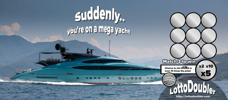 Suddenly.. you're on a Mega Yacht | Lottodoubler instant lottery