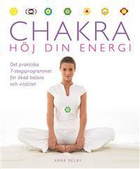 Chakra : höj din energi