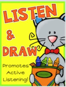 Listen & Draw: Promotes active listening. Great for ESL, ELL, Classroom Management, Back to School, Fall, Winter, Spring, and Summer lesson plans. Add them to your sub plans or use during inside recess. Great for Back to School. $