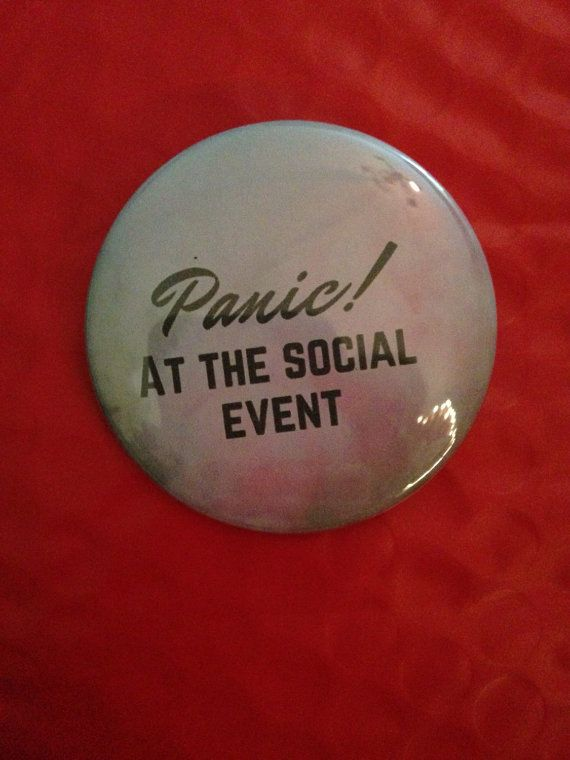 Social Panic 2.5 Inch Pinback Button by SarcasticSister on Etsy