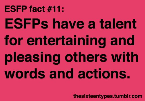 Myers-Briggs Personality Types • Posts Tagged 'esfp'