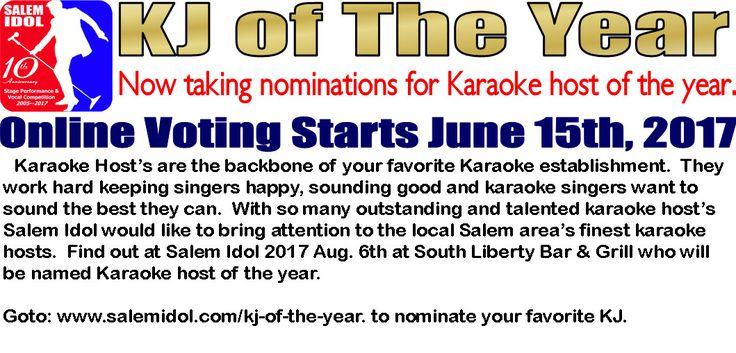 Salem Idol 2017 Now taking nominations for Karaoke Host of the year