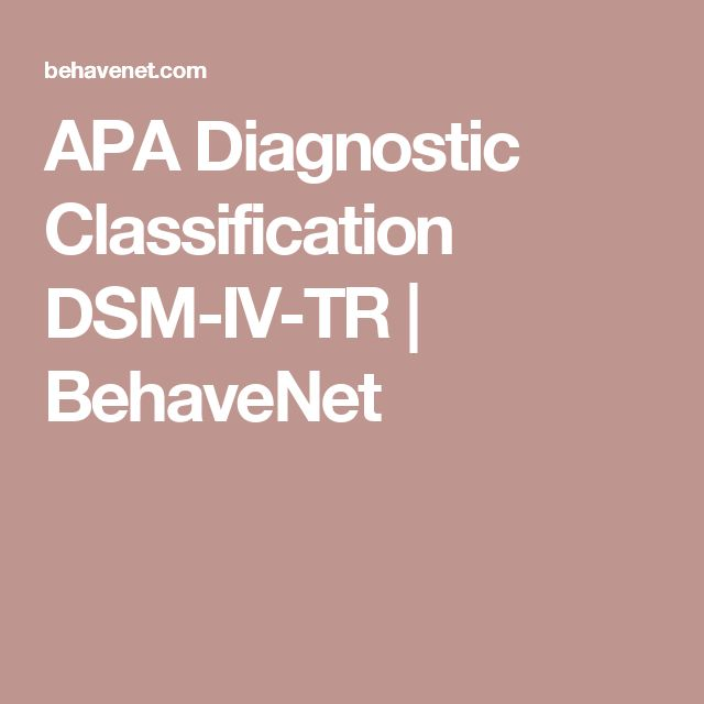 APA Diagnostic Classification DSM-IV-TR | BehaveNet