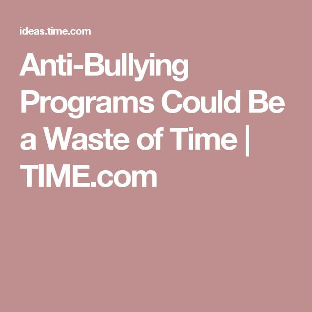 Anti-Bullying Programs Could Be a Waste of Time | TIME.com