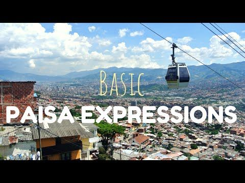 Todd's Travels: Basic Paisa Spanish Phrases and Expressions
