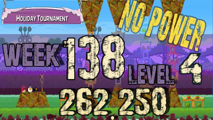 Angry Birds Friends Tournament Week 138  Level 4 no power HighScore  ( 262.250 k ) , 3 star strategy High Scores no power up visit Facebook Page : https://www.facebook.com/pages/Angry-birds-for-play/473374282730255 blogger page : http://angrybirdsfriendstournaments.blogspot.com/ twitter : https://twitter.com/carloce_kiven Angry Birds Friends Tournament Week 138 level 4 / 05 junuary 2014 http://angrybirdsfriendstournaments.blogspot.com/2015/01/angry-birds-friends-tournament-week-138_71.html