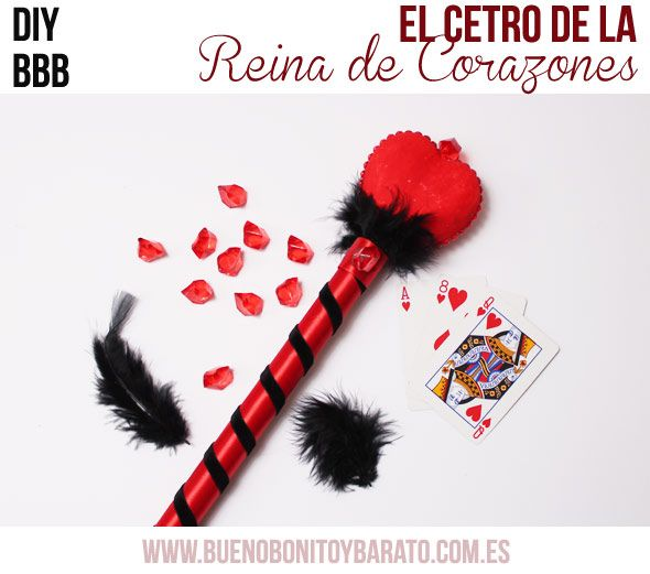 Bueno, Bonito y Barato - DIY Queen of hearts wand