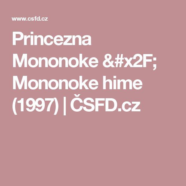 Princezna Mononoke / Mononoke hime (1997) | ČSFD.cz