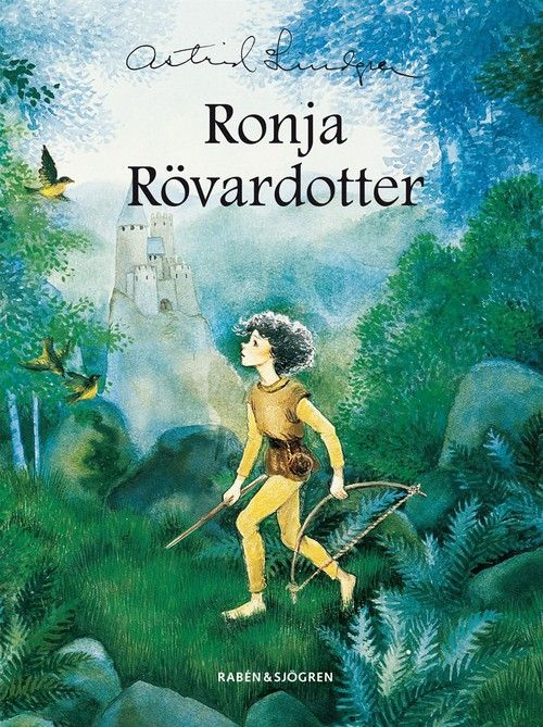 Ronja de Roversdochter by Astrid Lindgren. One of my favourite books as a child