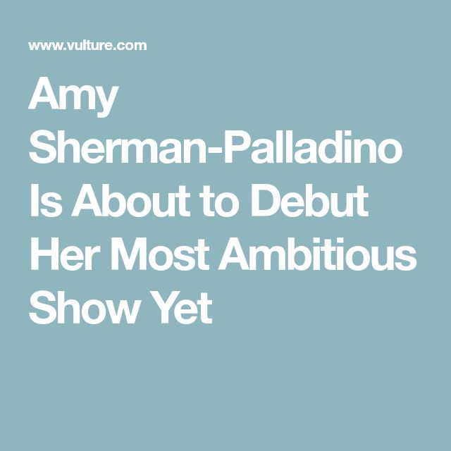 Amy Sherman-Palladino Is About to Debut Her Most Ambitious Show Yet