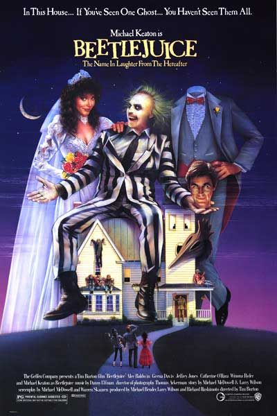 Beetlejuice, another classic
