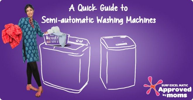 Find out more about Semi Automatic Washing Machines!