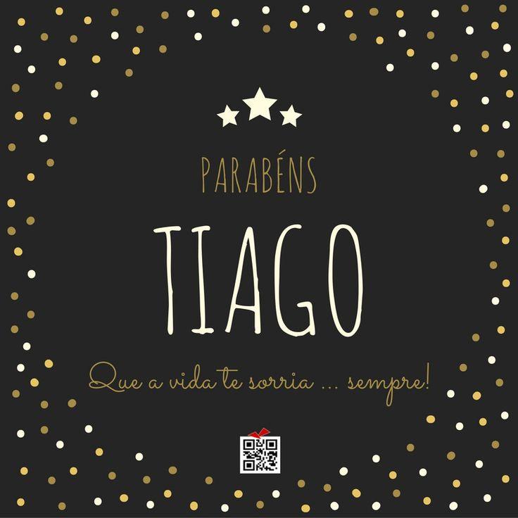 Feliz Aniversário Tiago! Parabéns Tiago!