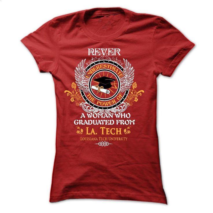 A woman who graduated from Louisiana Tech University (L T Shirts, Hoodies, Sweatshirts - #men #mens sweatshirts. ORDER HERE => https://www.sunfrog.com/LifeStyle/A-woman-who-graduated-from-Louisiana-Tech-University-La-Tech-Ladies.html?60505