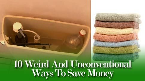 10 Weird And Unconventional Ways To Save Money