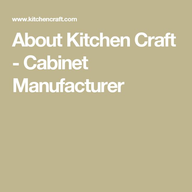 Kitchen Craft, A Premier Kitchen Cabinet Manufacturer, Offers  European Style Frameless Cabinets Built From Quality Materials With  Masterful Craftsmanship.